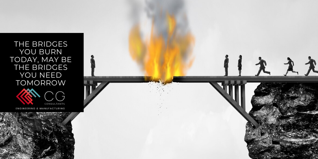 Don't Burn bridges - CG Consultants